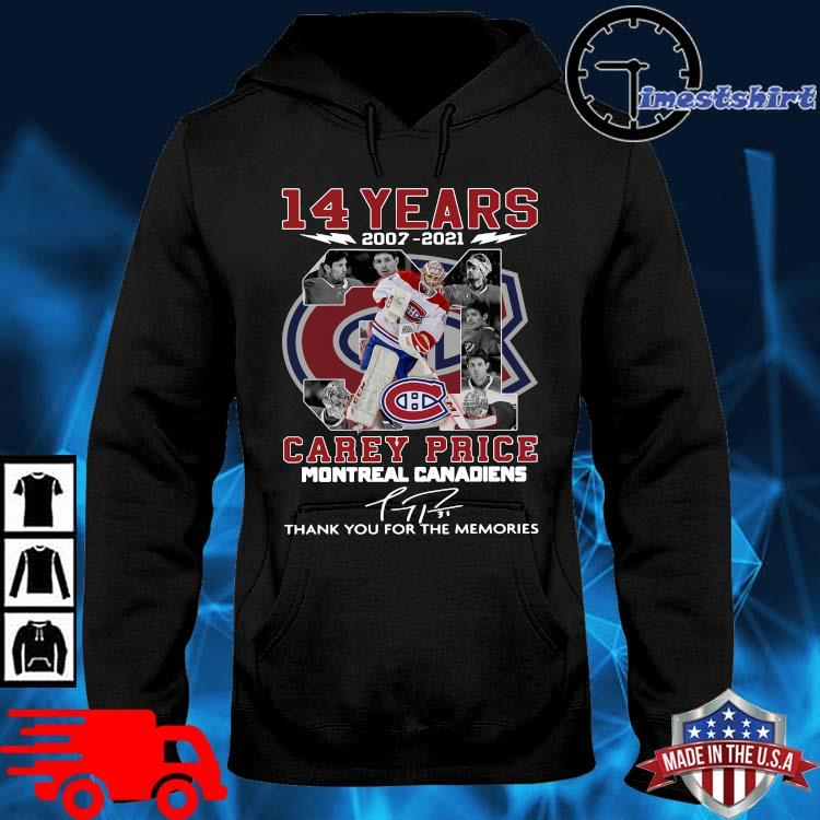 14 years 2007-2021 31 Carey Price Montreal Canadiens thank you for the memories signature hoodie den
