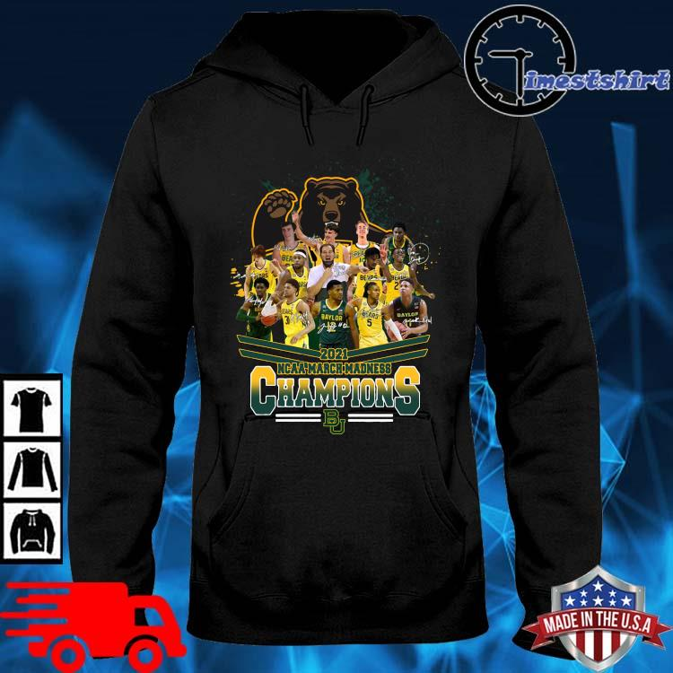 2021 NCAA March Madness Champions Baylor University Signatures hoodie den
