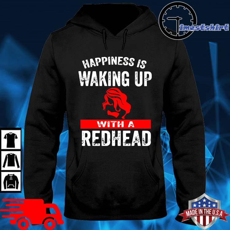 Happiness is waking up with a redhead hoodie den