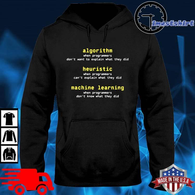 Algorithm Heuristic Machine Learning Shirt hoodie den