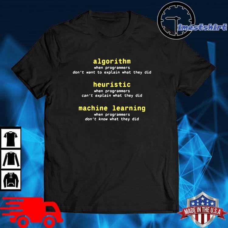 Algorithm Heuristic Machine Learning Shirt
