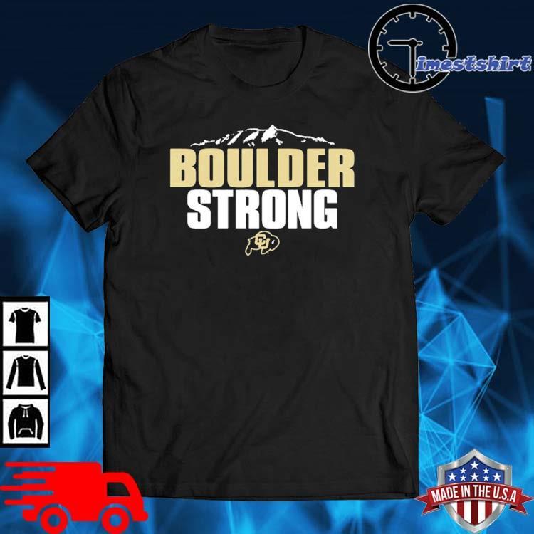 Colorado Buffaloes Boulder Strong Shirt