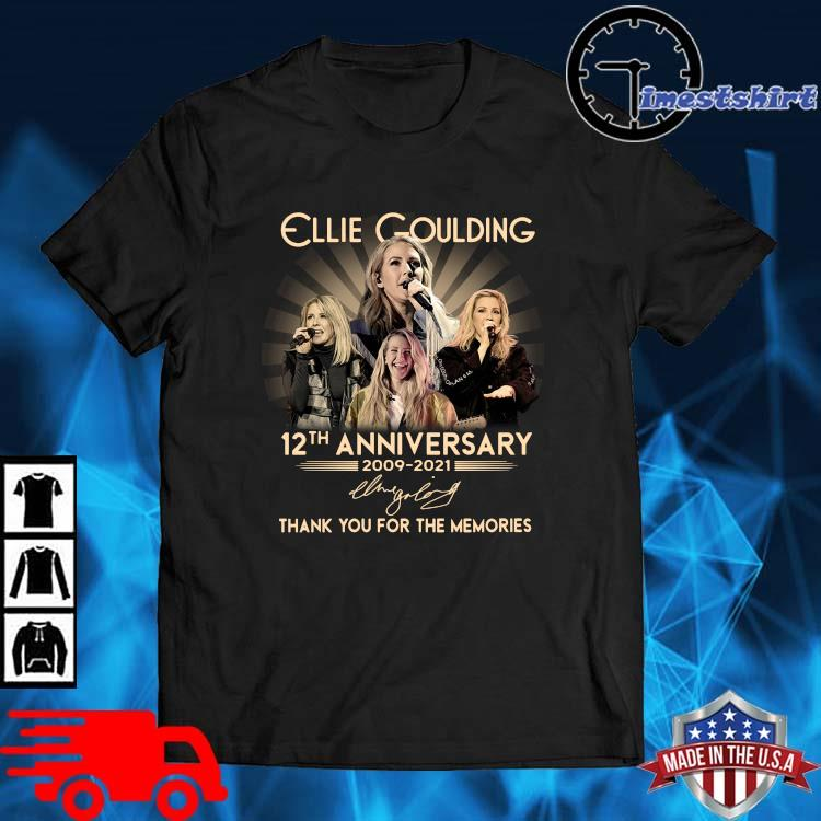 Ellie Goulding 12th anniversary 2009-2021 thank you for the memories signature shirt