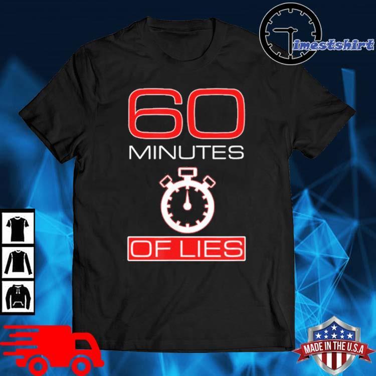Official 60 minutes Of Lies Shirt