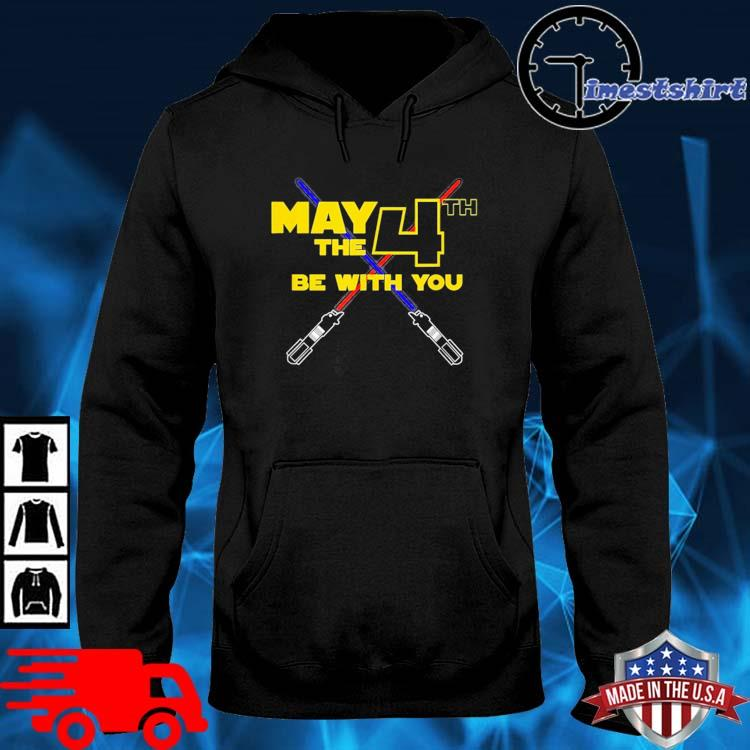 Star Wars May the Fourth 4th Be With You Shirt hoodie den