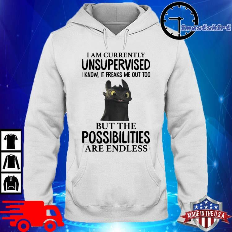 Night Fury Toothless I'm Currently Unsupervised I Know It Freaks Me Out Too Shirt hoodie trang